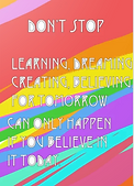 don't stop rainbow inspirationl greeting card by Ashley Rice