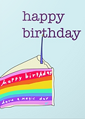 happy birthday have a magic day birthday greeting card with drawing of a rainbow birthday cake by Ashley Rice