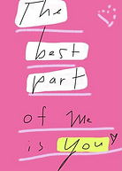 the best part of me is you greeting card by Ashley Rice