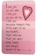 I love you as you are wallet card by Ashley Rice published by blue mountan arts