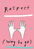 respect way to go congratualtions greeting card by Ashley Rice