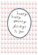 happy merry holidays to you cute greeting card with reindeer pattern by Ashley Rice