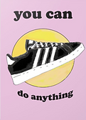 you can do anything inspirational greeting card with drawing of a sneaker and the sunset by Ashley Rice