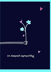 drawing of a hand reaching out holding a bouquet of flowers with a few of the petals as hearts with the words in deepest synpathy sympathy greeting card by Ashley Rice
