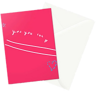 hot pink greeting card with the words yes you can by Ashley Rice