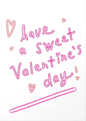 have a sweet valentines day cute valentines day card for tween or teen with pink lettering and red hearts by Ashley Rice