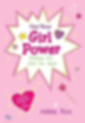 Use Your Girl Power Nothing Can Hold You Back inpsiring poems for girls written and illlustrated by Ashley Rice