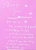 thank you for being a superhero everyday even when it's hard greeting card by Ashley Rice