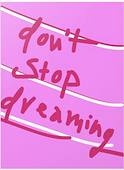 dont stop dreaming inspirational greeting card by Ashley Rice