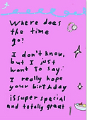 where does the time go birthday card by Ashley Rice