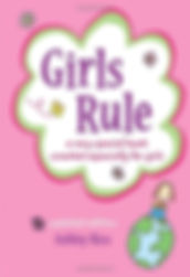 Girls Rule book of inspiring poems for girls written and illutrated by Ashley Rice
