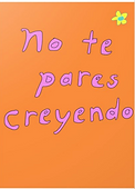 no te pares creyendo greeting card by Ashley Rice