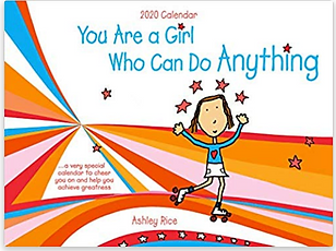 You Are a Girl Who Can Do Anything 2020 wall calender written an illustrated by Ashley Rice