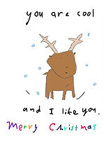 you are cool and i like you christmas card with cute reindeer by Ashley Rice