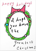 the greatest christmas greeting card by Ashley Rice