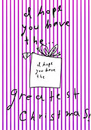 i hope you have the greatest christmas cute pink and white vertically striped holiday card with black and white whimsical illustration of a present with a bow on it by Ashley Rice