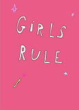 cute girls rule greeting card by Ashley Rice