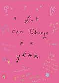 a lot can change in a year greeting card by Ashley Rice