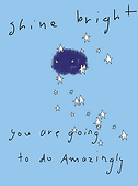 shine bright encouragment and good luck greeting card by Ashley Rice