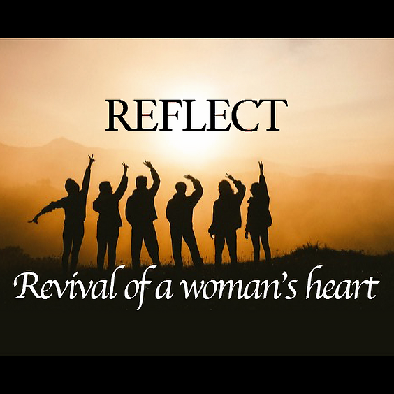ReImagine Ministry Presents: REFLECT