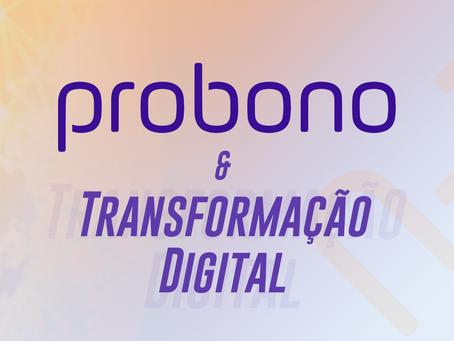 Como a Probono ajuda na transformação digital?