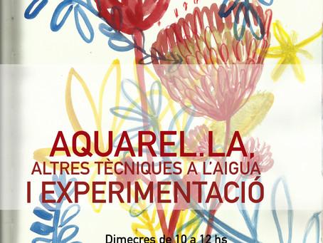 TALLER AQUAREL.LA I EXPERIMENTACIÓ