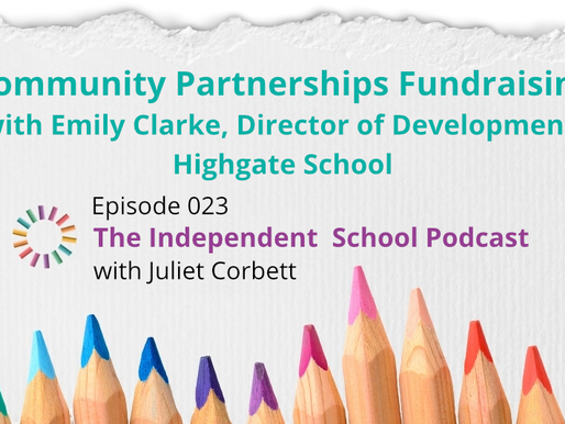 023 Community partnerships fundraising with Emily Clarke, Director of Development, Highgate School