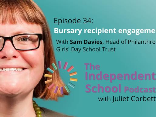 034 Harnessing testimonials with Sam Davies, Head of Philanthropy, Girls' Day School Trust