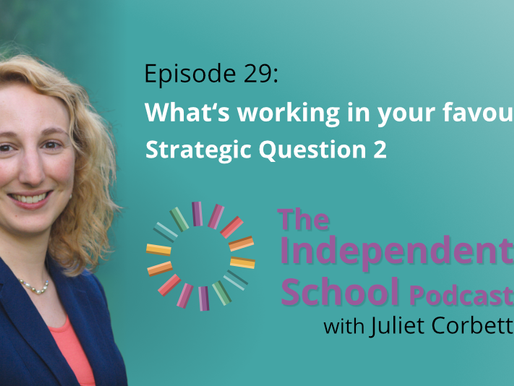 031: What's working in your favour? Strategic question #2