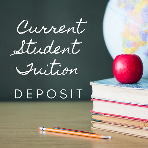 Current Student Tuition Deposit 2021-2022