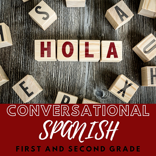 Conversational Spanish - 1st and 2nd Grade