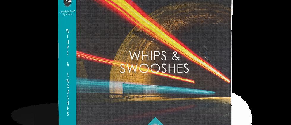 Whips & Swooshes