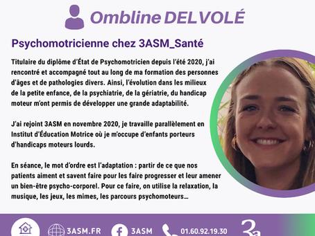3asm est fière de vous présenter Ombline DELVOLVÉ, l'une de nos psychomotricienne.