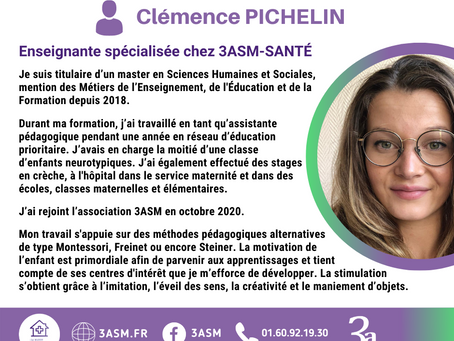 3asm est fière de vous présenter Clémence PICHELIN, notre enseignante spécialisée.