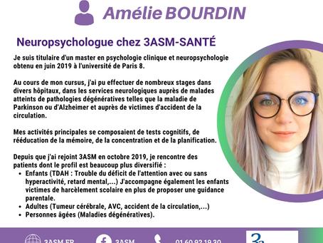 3asm est fière de vous présenter Amélie BOURDIN, notre neuropsychologue.