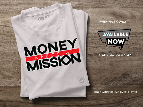 Money Needs A Mission