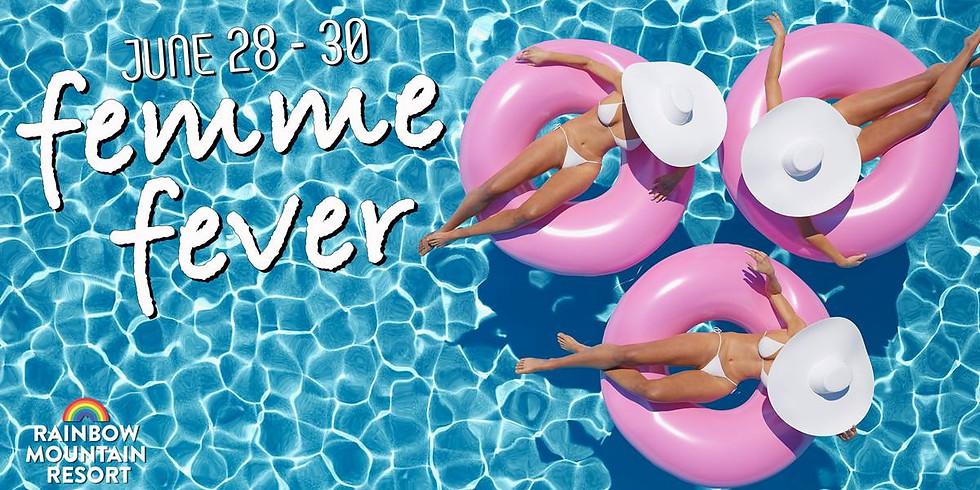 Femme Fever Weekend