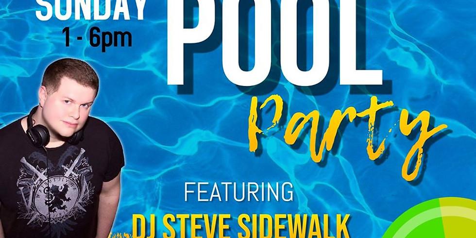 PoolSide Party with DJ Steve Sidewalk