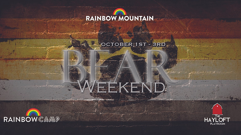Bear/ Mystic Weekend