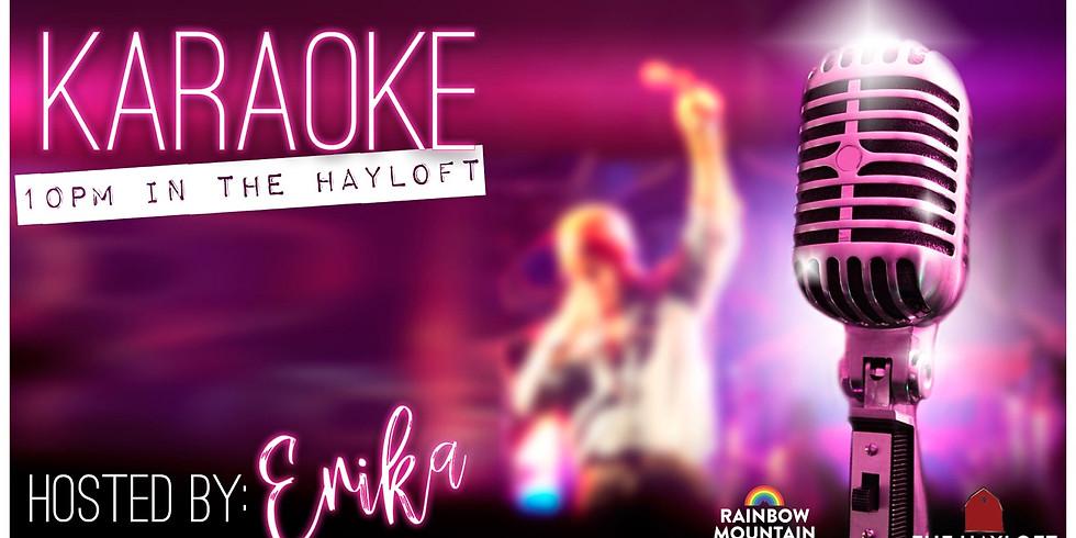 KARAOKE WITH ERIKA!
