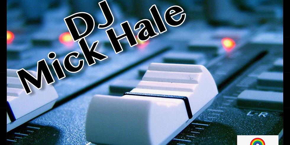 DJ MICK HALE!
