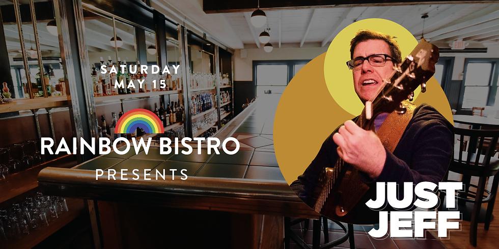 Rainbow Bistro Presents Just Jeff