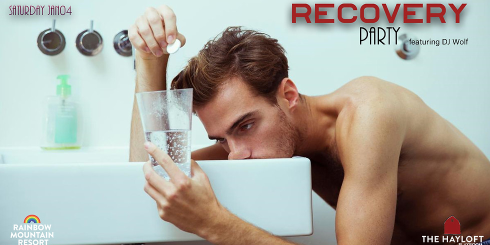 Recovery Party Featuring DJ Wolf