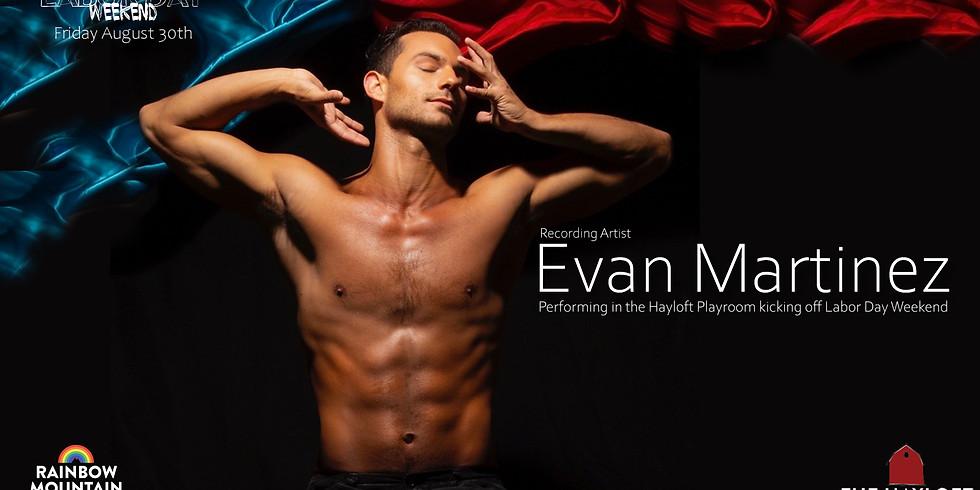 EVAN MARTINEZ LIVE!!!