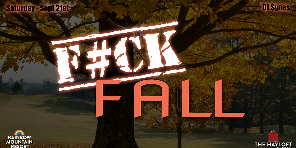F#CK FALL PARTY!