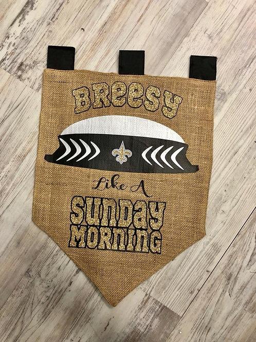 Breezy Like a Sunday Morning Saints Yard Flag
