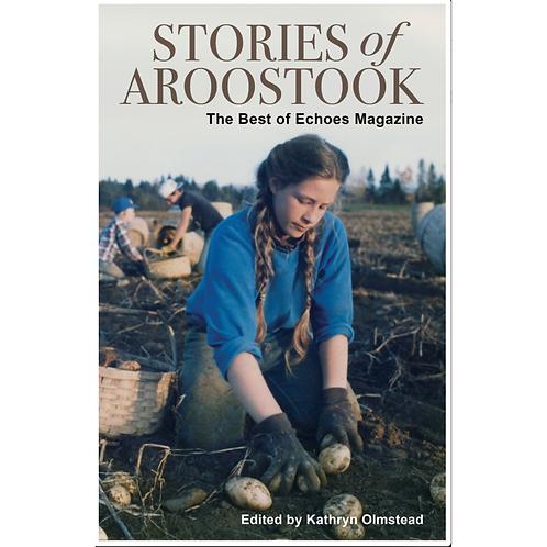 Stories of Aroostook