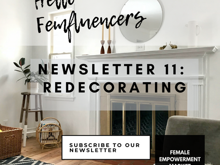 💁‍♀️ Female Empowerment Market Newsletter 11: Redecorating for the next wave of staying home 🏠