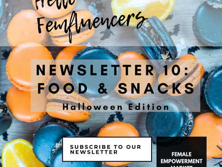 💁‍♀️ Female Empowerment Market Newsletter 10: Food and Snacks (the Halloween Edition) 🎃