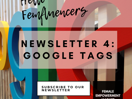💁‍♀️ Female Empowerment Market Newsletter 4: Google Tags For Female Founders 🌎